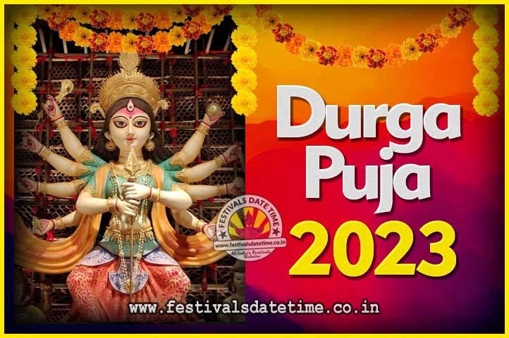 2023 Durga Puja Calendar, 2023 Durgotsav Date Time, 2023 Durga Puja Schedules