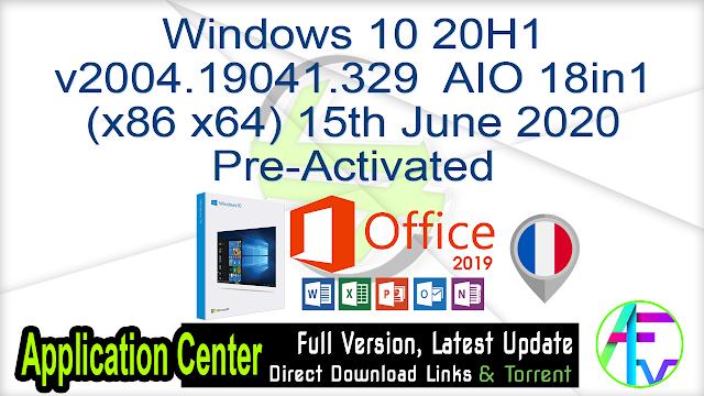 Windows 10 x64 Pro VL incl Office 2019 fr-FR JUNE 2020 {Gen2} Pre-Activated