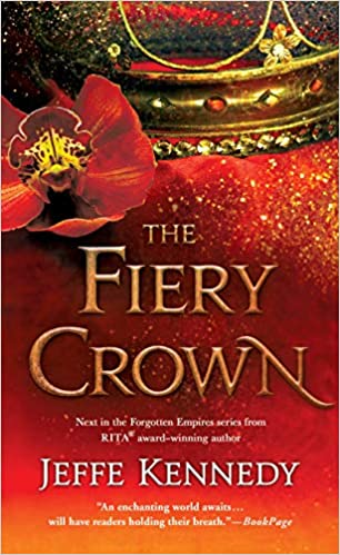 The Fiery Crown (Forgotten Empires Bk2)