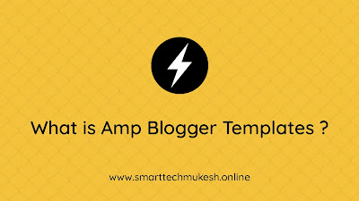What is Amp Blogger Templates