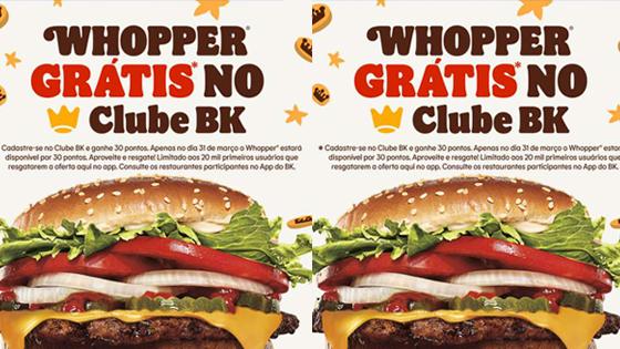Whopper Grátis no Clube BK