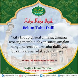 Belum Tahu Dalil - Qoutes Kajian Islam Tarakan