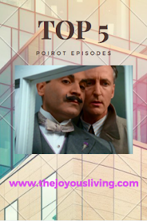 Top 5 Poirot Episodes. (c) the joyous living