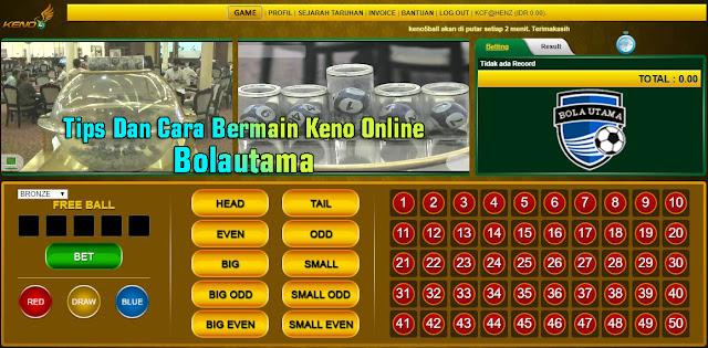 Tips Dan Cara Bermain Keno Online