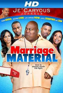 Je'Caryous Johnson's Marriage Material (2013)