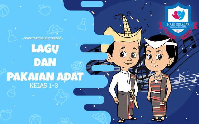 Mari Belajar - Lagu dan Pakaian Adat : Aceh, Kalimantan dan NTT (29 April 2020)