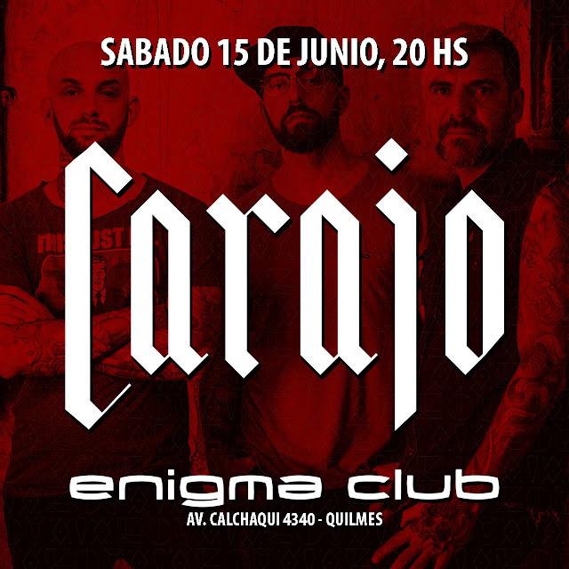 Carajo que se presentan el próximo 15 de junio en Enigma Club