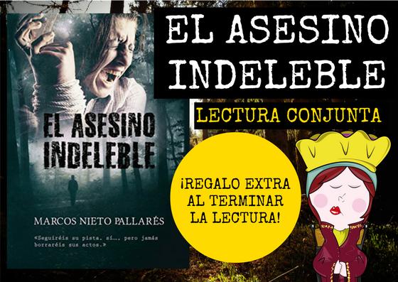 http://lareinalectora.blogspot.com.es/2017/01/lectura-conjunta-el-asesino-indeleble.html