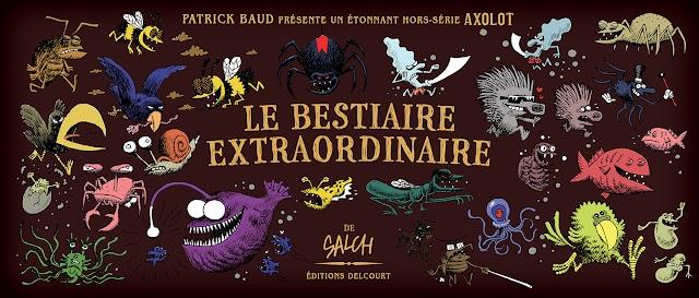 Axolot, le Bestiaire Extraordinaire, la chronique parasite