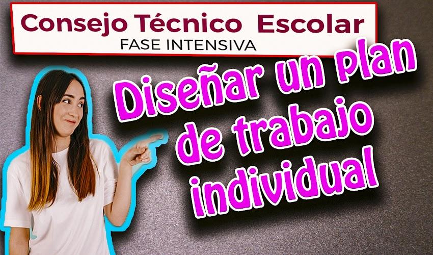 Plan de trabajo individual   Cuarta sesión de Fase Intensiva   Consejo Técnico Escolar 2019 - 2020