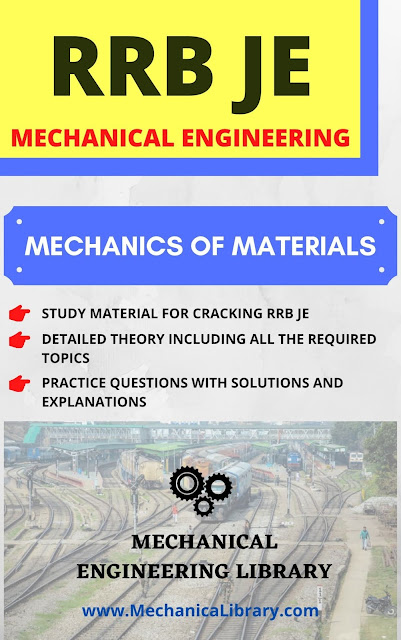 MECHANICS OF MATERIALS - RRB JE STUDY MATERIAL FOR MECHANICAL ENGINEERING - FREE DOWNLOAD PDF - MECHANICALIBRARY.COM