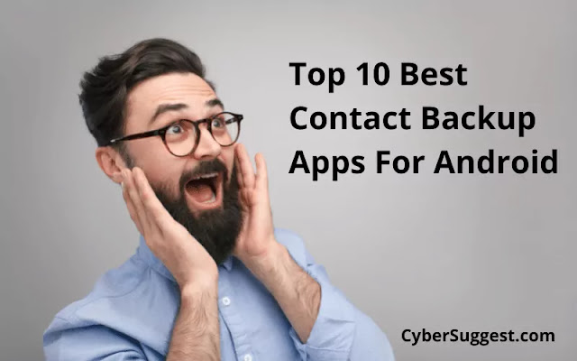 Top 10 Best Contact Backup Apps For Android