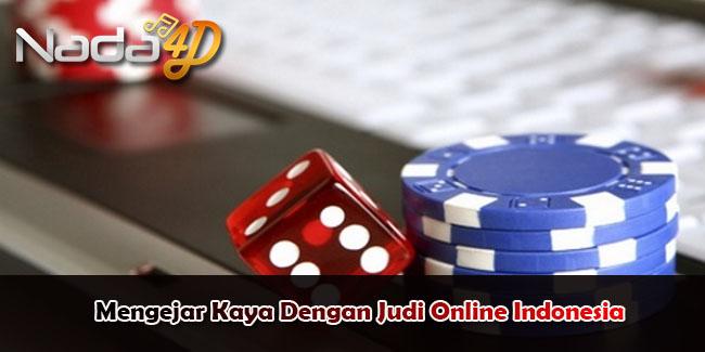 Mengejar Kaya Dengan Judi Online Indonesia