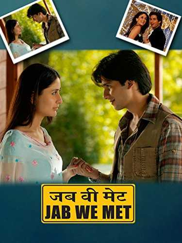 Jab We Met 2007 Full Hindi Movie Download BRRip 720p