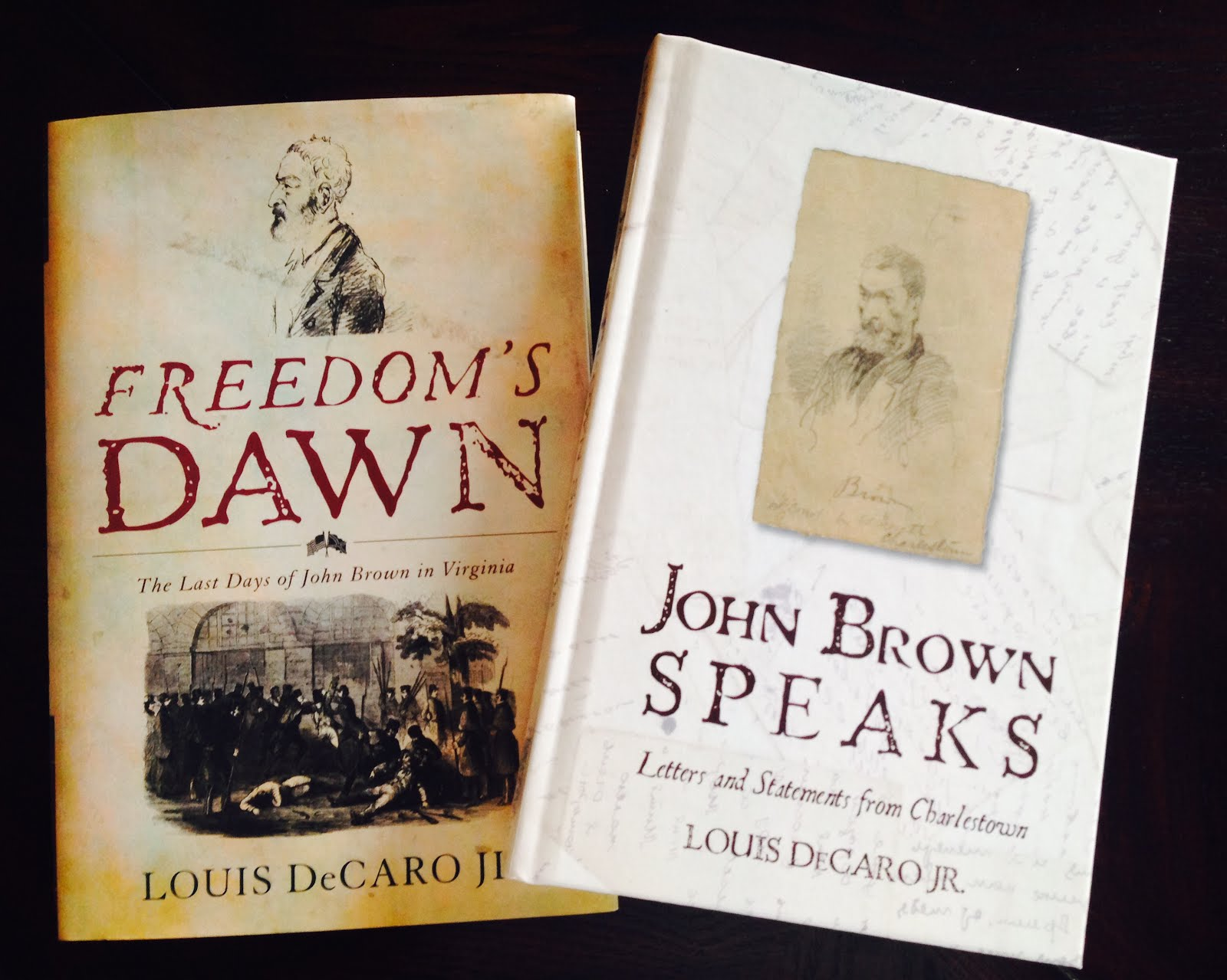 <b><i>Freedom&#39;s Dawn</i> and <i><b>John Brown Speaks</b></i></b>