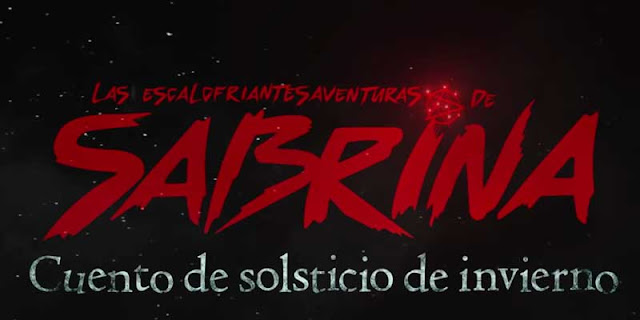 Las escalofriantes aventuras de Sabrina: Cuento de solsticio de invierno, tráiler