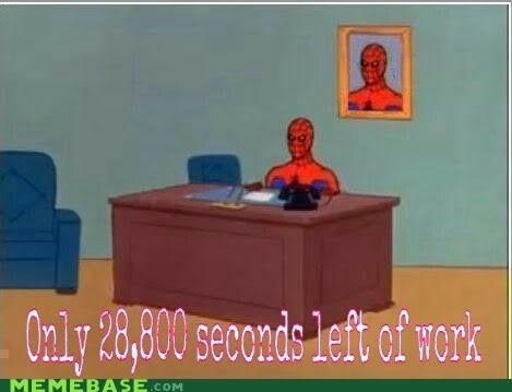Spiderman with 28,800 seconds left of work at a desk