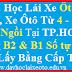 Học Lái Xe Ô tô Du Lịch, Học Lái Xe 4-7-9 Chỗ Uy Tín Tại Thành Phố Hồ Chí Minh