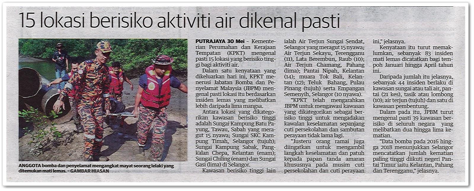 15 lokasi berisiko aktiviti air dikenal pasti - Keratan akhbar Utusan Malaysia 31 Mei 2019