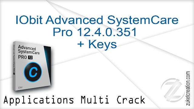 IObit Advanced SystemCare Pro 12.4.0.351 + Keys    |  45 MB