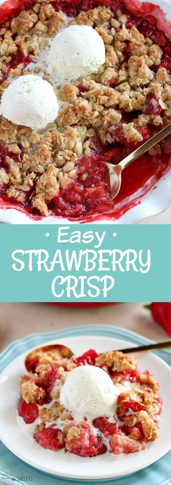 Easy Strawberry Crisp - Sweet and juicy strawberries topped with a buttery brown sugar oat crumble. This delicious fruit crisp comes together in minutes and it is sure to be a crowd pleaser. #dessert #baking #strawberry #fruitcrisp #summerrecipes #strawberries