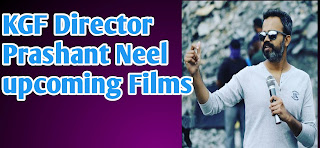 KGF Director Prashant Neel Upcoming Films