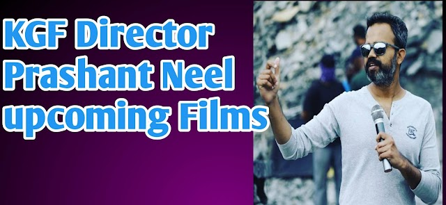 KGF Director Prashant Neel Upcoming Films - Hindi