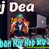 Dj Dea Tz - Urban Hip Hop Mix 2019