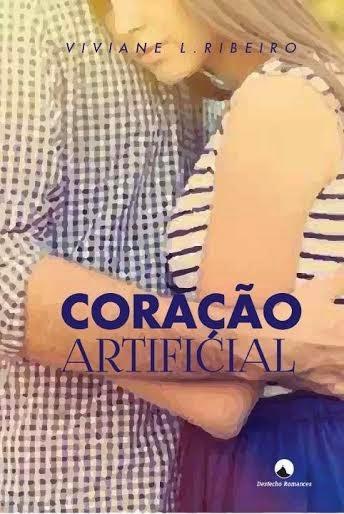 [Resenha] Coração Artificial - Viviane L. Ribeiro
