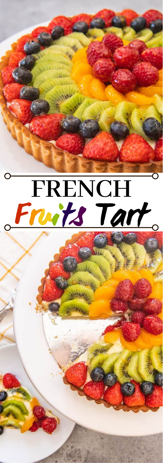 French Fruit Tart #desserts #pie