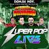 CD AO VIVO SUPER POP LIVE 360 EM NOVA IPIXUNA 20-10-2018 - DJS ELISON E JUNINHO