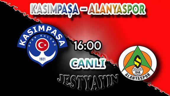 Kasımpaşa – Alanyaspor canlı maç izle