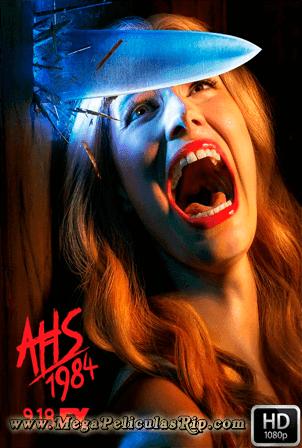 American Horror Story 1984 (Temporada 9) [1080p] [Latino-Ingles] [MEGA]