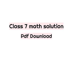 Class 7 math solution pdf download