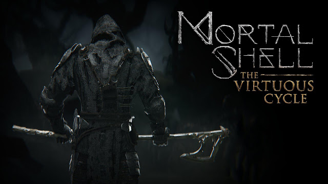 Mortal Shell: The Virtuous Cycle