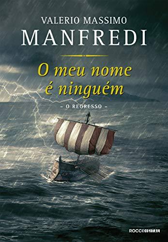 O meu nome é ninguém O regresso - Valerio Massimo Manfredi