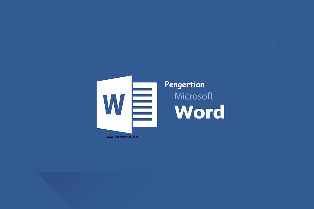 Pengertian Microsoft Word Manfaat dan Fungsinya