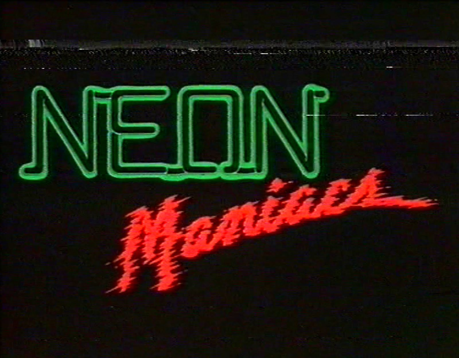 NEON MANIACS PODCAST