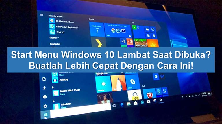 Start Menu Windows 10 Lambat