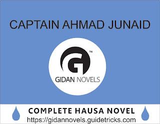 CAPTAIN AHMAD JUNAID COMPLETE (DANDALIN HAUSA NOVELS)