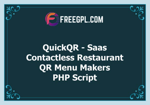 QuickQR - Saas - Contactless Restaurant QR Menu Makers Free Download