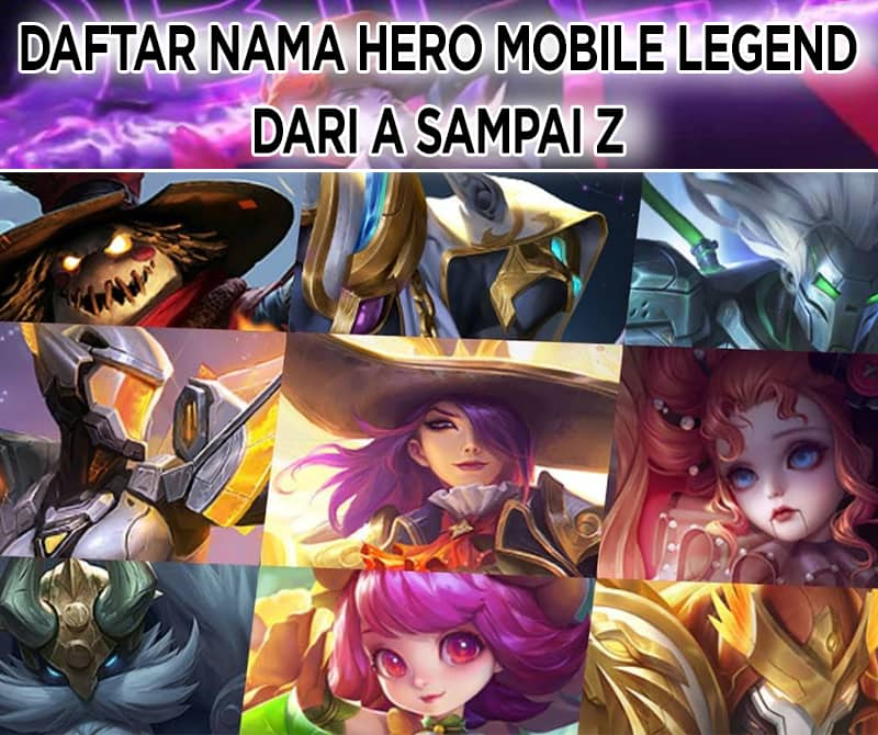 Daftar Nama Hero Mobile Legend