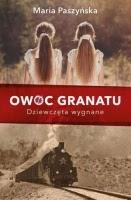 https://publicat.pl/ksiaznica/oferta/literatura-wspolczesna/owoc-granatu-dziewczeta-wygnane