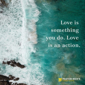 Love Is an Action by Rick Warren