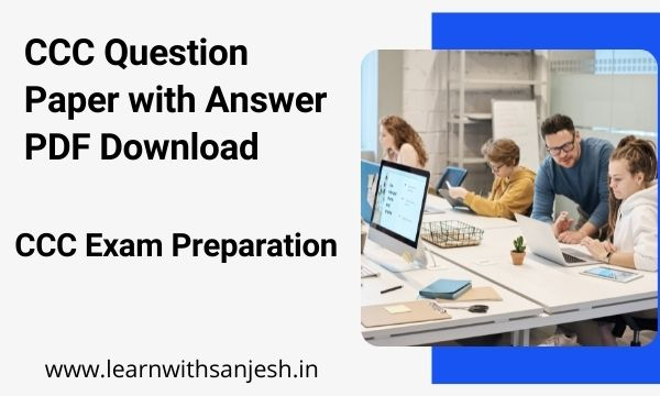 CCC Question Paper with Answer PDF Download, CCC Objective Question and Answer pdf in Hindi 2021