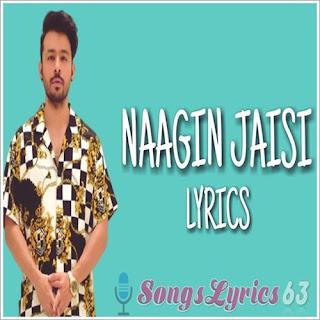 Naagin Jaisi Lyrics - Tony Kakkar Indian Pop [2019]