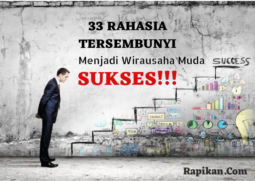√ Cara menjadi Pengusaha Muda yang Sukses: 33 Langkah Menyihir ...
