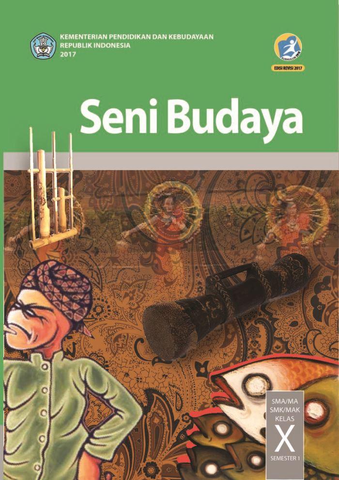 Buku Siswa SMA/MA Kelas X Seni Budaya Semester 1