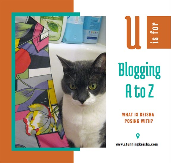 Blogging From A to Z: U is for …
