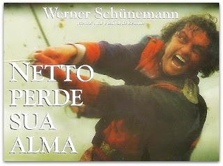 Werner Schünemann, em 'Netto Perde Sua Alma' (2001)